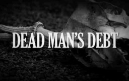 FILM –  Dead Man's Debt